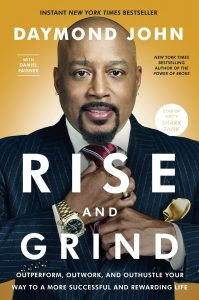 Daymond John Rise and Grind