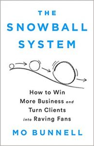 Mo Bunnell: The Snowball System
